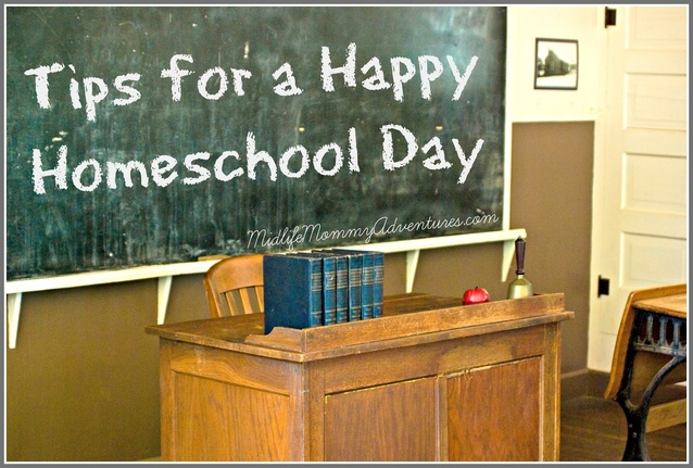 Tips for a Happy Homeschool Day