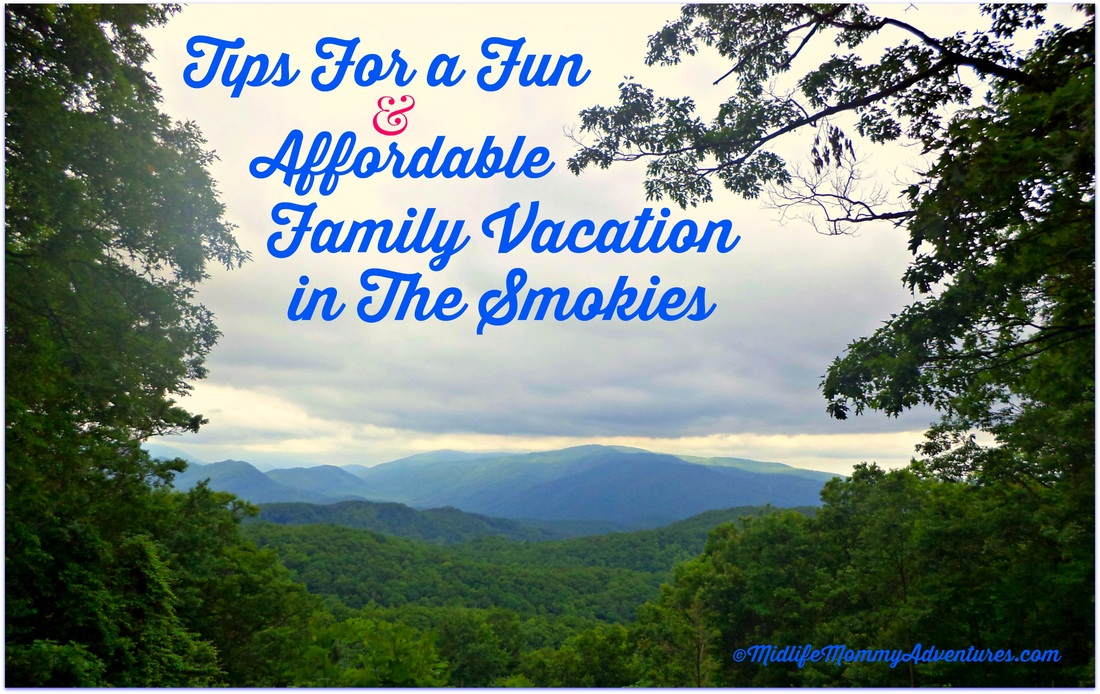 Tips for a fun and affordable #familyvacation in the #Smokies