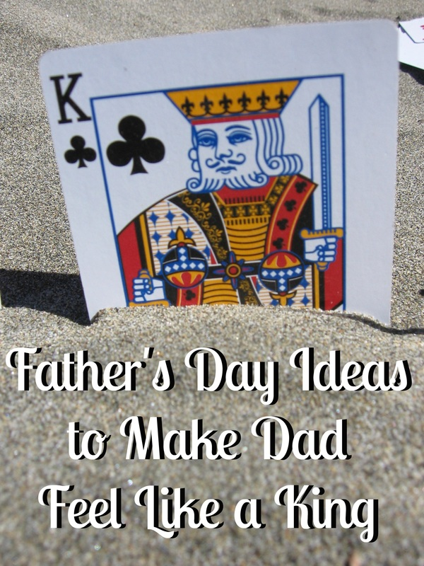 Make Dad Feel Like a King This Father's Day #ad